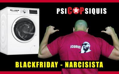 BLACKFRIDAY (Narcisista)