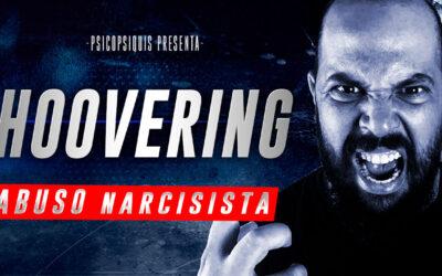 Hoovering: el regreso del narcisista
