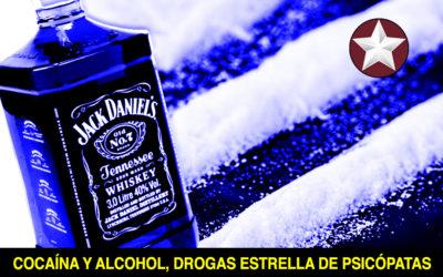 COCAÍNA y ALCOHOL: drogas estrella de los psicópatas