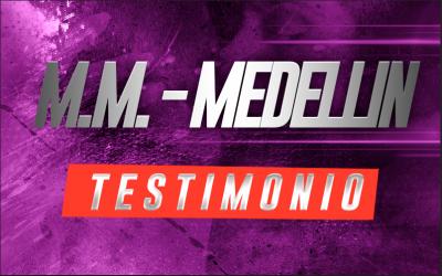 M.M – Medellín
